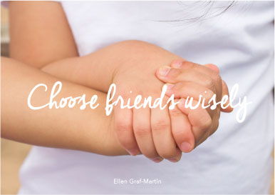 Choose-Friends-Wisely