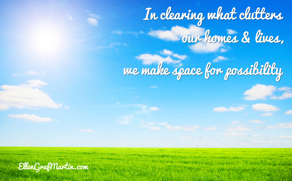 Making Space Clearing the Clutter