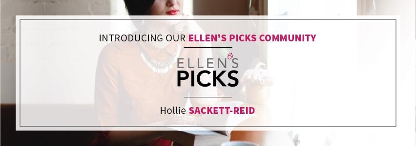 Ellen's Picks Community- Introducing Hollie