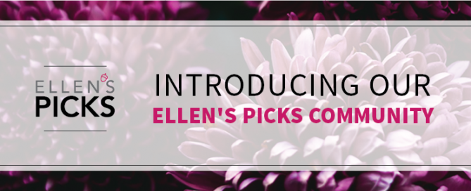 Introducing our Ellen's Picks Community