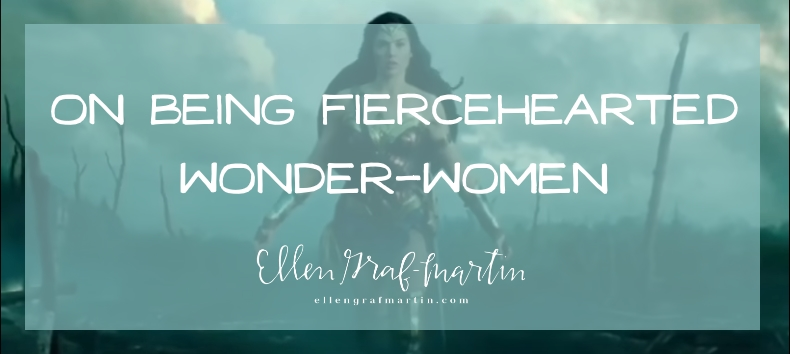 Fiercehearted Wonder-Women