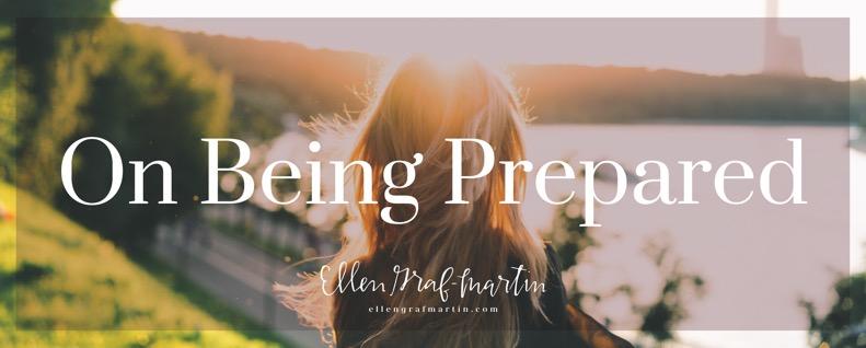 On Being Prepared